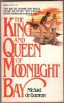 The King and Queen of Moonlight Bay - Michael de Guzman