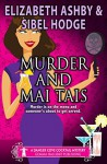 Murder and Mai Tais: a Danger Cove Cocktail Mystery (Danger Cove Mysteries Book 2) - Sibel Hodge, Elizabeth Ashby