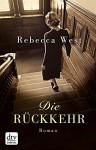 Die Rückkehr: Roman (dtv Klassik) - Rebecca West, Britta Mümmler