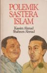 Polemik Sastera Islam - Kassim Ahmad, Shahnon Ahmad, Zahrah Ibrahim