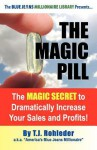 The Magic Pill - T.J. Rohleder