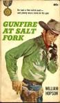 Gunfire at Salt Fork - William Hopson