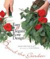 Easy & Elegant Rose Design: Beyond the Garden - Ellen Spector Platt