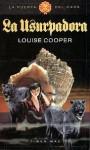 La Usurpadora (La Puerta del Caos #2) - Louise Cooper