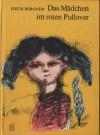 Das Mädchen Im Roten Pullover - Edith Bergner