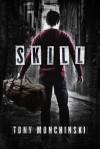 Skill - Tony Monchinski