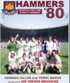 Hammers-80: West Ham's Fa Cup Winning Season Revisited - Norman Giller
