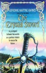 The Crystal Sword (Sword, #2) - Adrienne Martine-Barnes