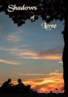 Shadows of Love - Gladys Taylor
