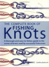 The Complete Book of Fishing Knots - Geoffrey Budworth