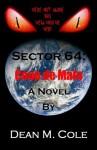 Sector 64: Coup de Main - Dean M. Cole