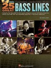25 Great Bass Lines: Transcriptions, Lessons, Bios, Photos [With CD (Audio)] - Glenn Letsch