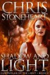 Shadow and Light - Chris Stoneheart