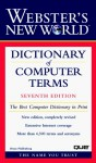 Webster's New World Dictionary Of Computer Terms - Bryan Pfaffenberger