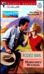 Rodeo Man (Silhouette Intimate Moments, #873) - Margaret Watson