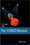 The Stereo Mission - C.T. Russell