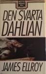 Den Svarta Dahlian - James Ellroy
