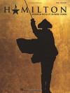 Hamilton - Vocal Selections - Lin-Manuel Miranda