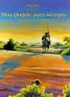 Don Quijote Para Siempre - Georgina Lazaro