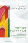Medytacja i kontemplacja - Timothy M. Gallagher