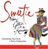 Sweetie : Tantalizing Tips from a Furry Fashionista - Mark Welsh, Rubin Toledo, Sweetie