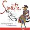 Sweetie : Tantalizing Tips from a Furry Fashionista - Mark Welsh, Rubin Toledo, Sweetie