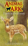 Fawn In The Forest (Animal Ark, #21) - Lucy Daniels