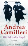 Die Sekte der Engel - Andrea Camilleri, Annette Kopetzki