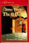 The Thirteen Clocks - James Thurber