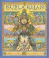Kubla Khan: The Emperor of Everything - Kathleen Krull, Robert Byrd