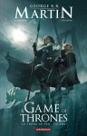 A Game of Thrones - Le Trône de fer, volume I - Daniel Abraham, George R.R. Martin, Tommy Patterson
