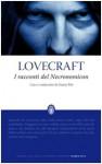 I Racconti del Necronomicon - H.P. Lovecraft, Gianni Pilo