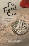 The Tainted Coin - Mel Starr