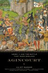 Agincourt: Henry V and the Battle That Made England - Juliet Barker