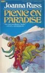 Picnic on Paradise - Joanna Russ