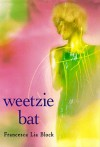 Weetzie Bat: 10th Anniversary Edition - Francesca Lia Block