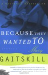 Because They Wanted To - Mary Gaitskill, Sam Potts