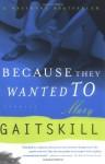Because They Wanted To - Mary Gaitskill, Sam Potts