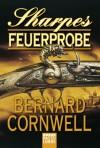 Sharpes Feuerprobe - Bernard Cornwell