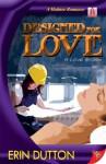 Designed for Love - Erin Dutton