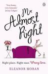 Mr. Almost Right - Eleanor Moran