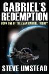 Gabriel's Redemption - Steve Umstead