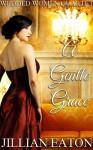 A Gentle Grace - Jillian Eaton
