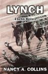 Lynch: A Gothik Western - Nancy A. Collins