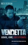 Vendetta - Nick Oldham, Jonathan Sothcott