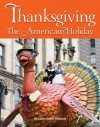 Thanksgiving: The American Holiday - Laurie Collier Hillstrom