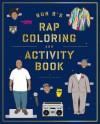 Bun B's Rapper Coloring and Activity Book - Shea Serrano