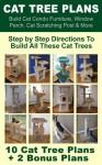 Cat Tree Plans: Build Cat Condo Furniture, Window Perch, Cat Scratching Post & More - Brian Johnson