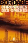 Chronique des ombres - Pierre Bordage