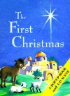 The First Christmas - Arnold Shapiro, B. Alison Weir, Arnold Sandland